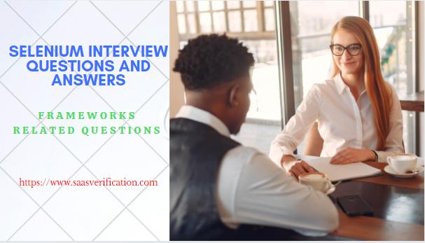 Selenium automation framework interview questions