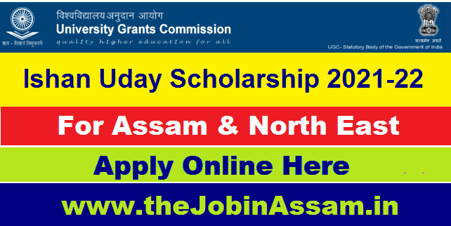 Ishan Uday Scholarship 2021-22 - For North Eastern Region (NER) Students