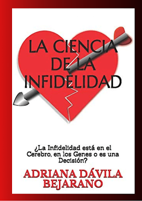 La Ciencia de la Infidelidad Adriana Dávila Bejarano