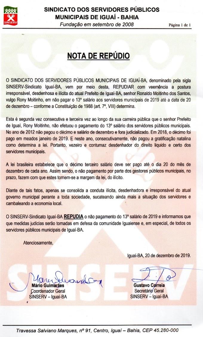 NOTA DE REPÚDIO | O SINSERV-Sindicato Iguaí-BA divulga nota de repúdio para o prefeito da cidade pela falta do pagamento do 13º salário