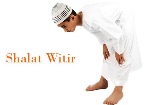 Tata Cara Shalat Witir Yang Benar Bacaan Doa Dan Niatnya