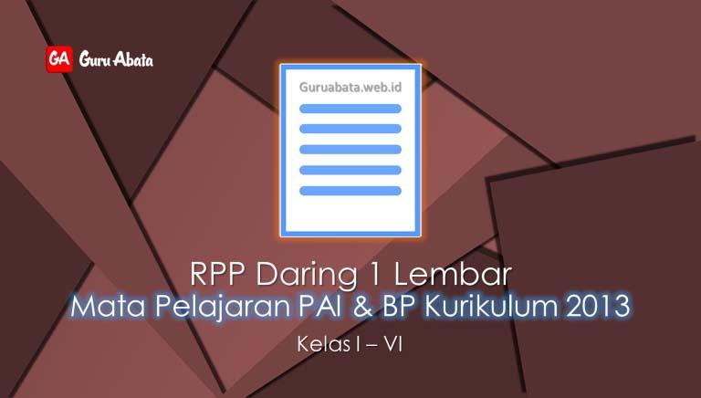 RPP Daring 1 Lembar PAI & BP SD Kelas 1 2 3 4 5 6 TP 2020/2021