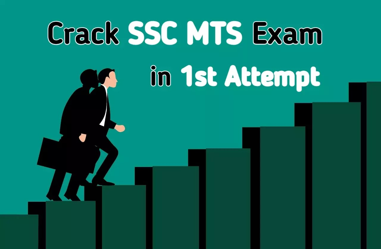 How to Crack SSC MTS Exam in First Attempt?