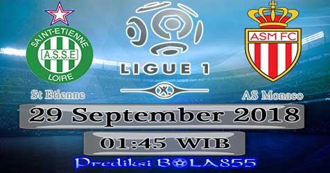 Prediksi Bola855 St Etienne vs AS Monaco 29 September 2018