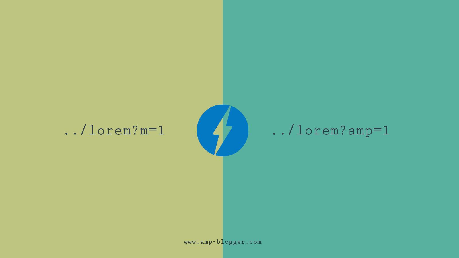 Merubah Parameter AMP Blogger dari m=1 Menjadi amp=1