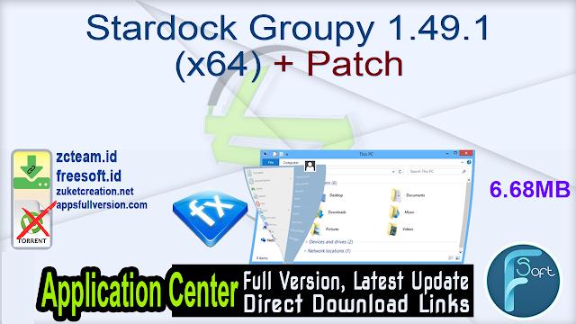 Stardock Groupy 1.49.1 (x64) + Patch_ ZcTeam.id