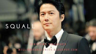 Squall – Fukuyama Masaharu