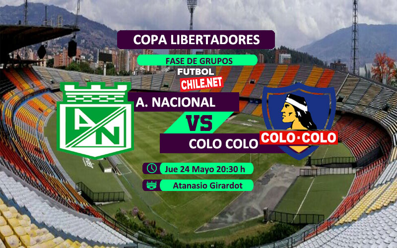 Mira Atlético Nacional vs Colo Colo en vivo y online por la Copa Libertadores