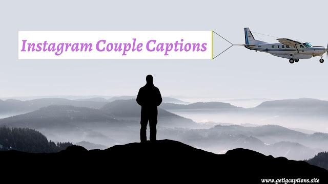 Couple Captions,Instagram Couple Captions,Couple Captions For Instagram