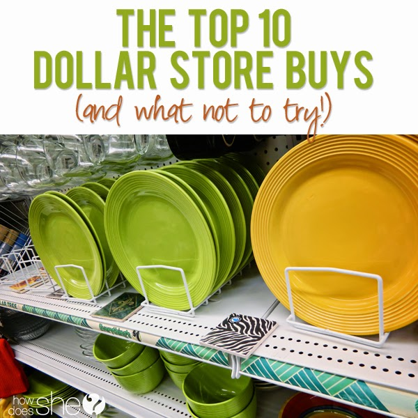 Top 10 Dollar Store Buys - & What Not To Buy
