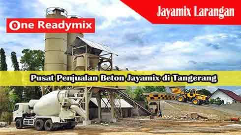Harga Jayamix Larangan, Jual Beton Jayamix Larangan, Harga Beton Jayamix Larangan Per Mobil Molen, Harga Beton Cor Jayamix Larangan Per Meter Kubik Murah Terbaru 2021