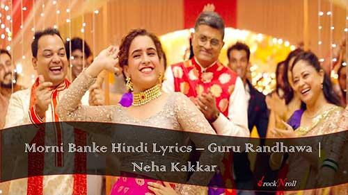 Morni-Banke-Hindi-Lyrics-Guru-Randhawa-Neha-Kakkar