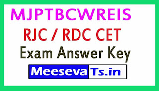 MJPTBCWREIS RJC / RDC CET Exam Answer Key 2018