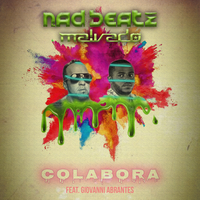 Nad Beatz x Dj Malvado - Colabora (feat. Giovanni Abrantes) [Exclusivo 2021] (Download MP3)