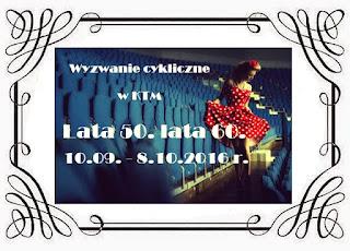 http://klub-tworczych-mam.blogspot.com/2016/09/wyzwanie-cykliczne-lata-50-te-lata-60-te.html