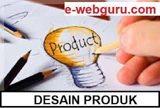 desain produk adalah