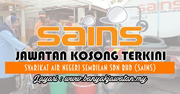 Jawatan Kosong 2017 di Syarikat Air Negeri Sembilan Sdn Bhd (SAINS)