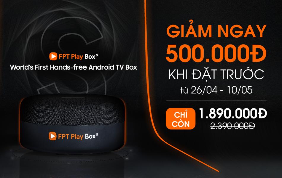 Giá bán của FPT Play BOX S + Các chương trình khuyến mãi