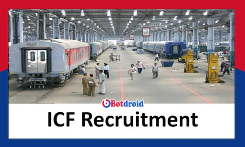 ICF Recruitment 2021, Apply Online for Integral Coach Factory Job Vacancies in Chennai