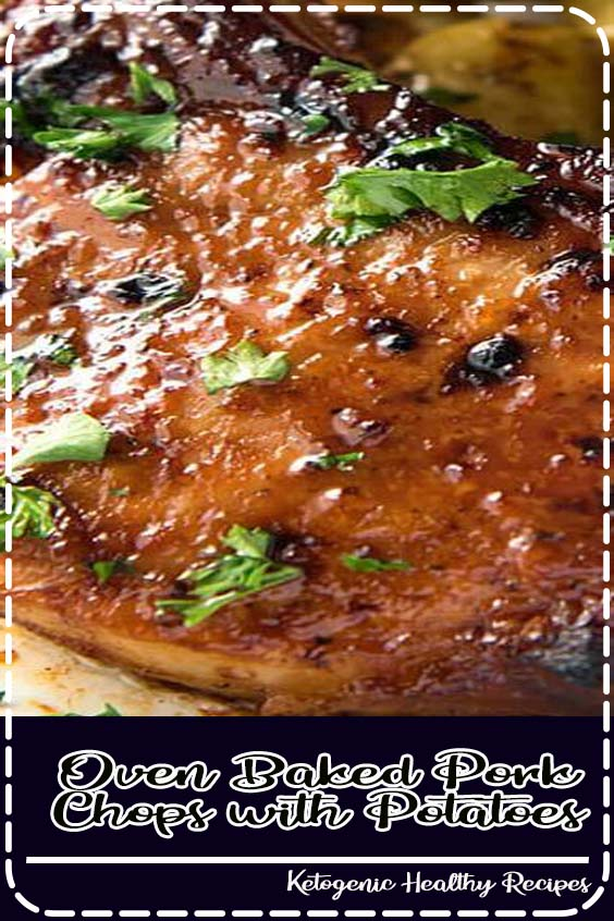 This is a sauce made for baked pork chops Oven Baked Pork Chops with Potatoes