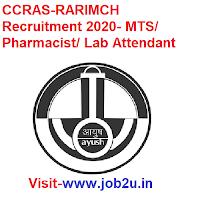 CCRAS-RARIMCH Recruitment 2020, MTS, Pharmacist, Lab Attendant