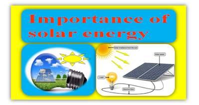 सौर ऊर्जा का महत्व - Importance of solar energy