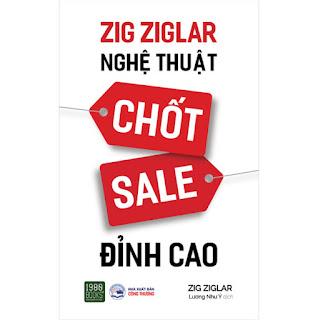 Zig Ziglar - Nghệ Thuật Chốt Sale Đỉnh Cao ebook PDF-EPUB-AWZ3-PRC-MOBI