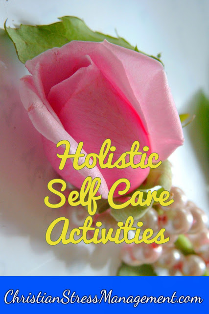 Holistic self-care activities