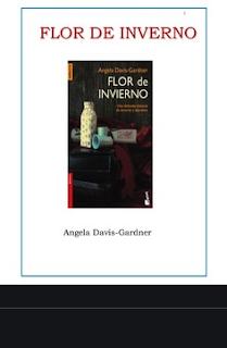 FLOR DE INVERNO - Angela Davis-Gardner