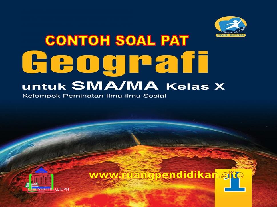 Soal Dan Jawaban PAT Geografi Kelas 10