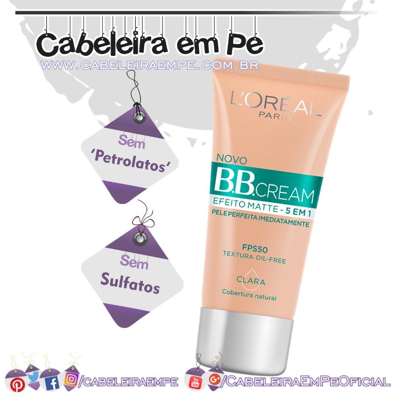 BB Cream Efeito Matte FPS50 - L'Oréal (Sem Sulfatos e Sem Petrolatos)