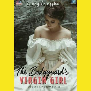 Download Novel The Bodyguard's Virgin Girl by Zenny Arieffka