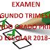 Examen Trimestral (segundo trimestre) 2° Primaria Ciclo Escolar 2018-2019.