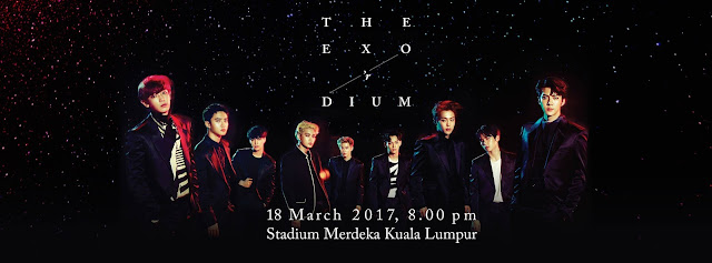 EXO LIVE IN KL 2017 at Stadium Merdeka, 18th March 8pm