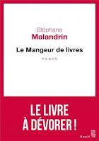 Stéphane Malandrin Le Mangeur de livres Seuil