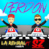 LA REVIRAL FT SANTIAGO ZETA - PERDON
