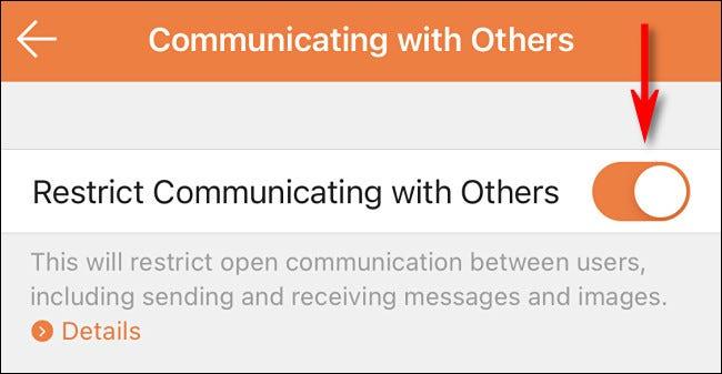 """في تطبيق Nintendo Switch Parental Controls ، مكّن """"تقييد التواصل مع الآخرين""""."""