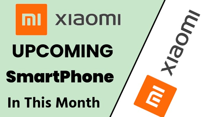 Xiaomi Upcoming SmartPhones in 2021 Xiaomi Smart Phone Leak
