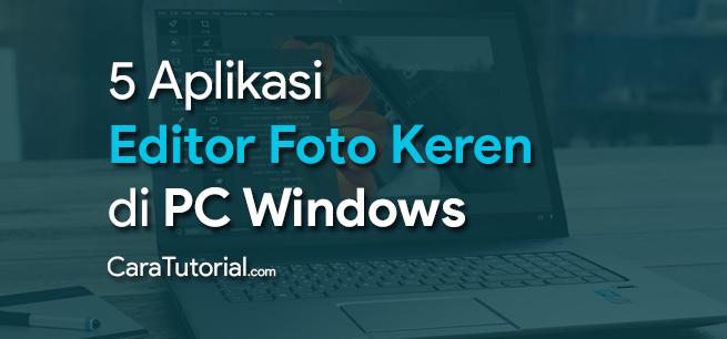 5 Editor Foto Keren Seperti PicsArt untuk PC Windows