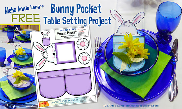 Download Annie Lang's FREE Bunny Pocket printable cut and craft project right now from the anniethingspossible.com DIY page now!