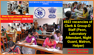 West Bengal Central School Service Commission (WBCSSC) Kolkata Recruitment 2016 for 4923 vacant posts of Clerk & Group-D Staff
