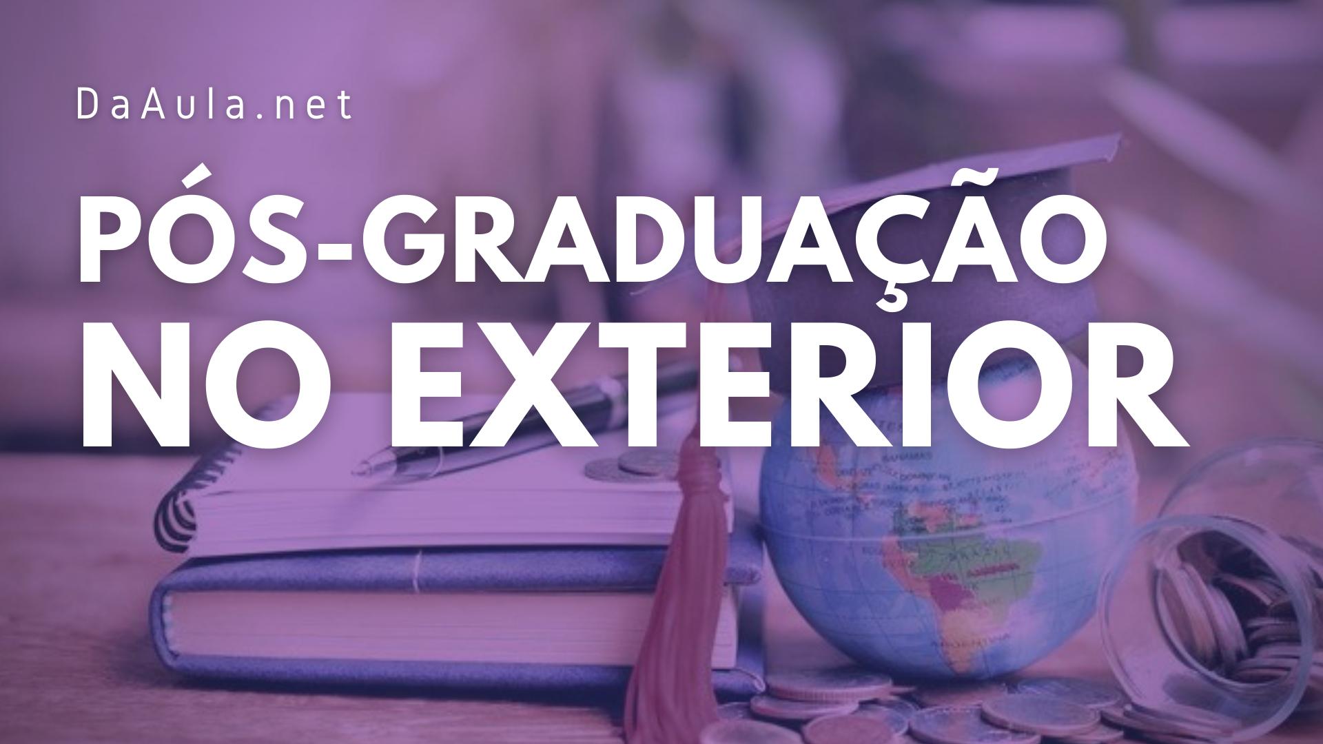 Pós-graduação no exterior: Por onde começar?