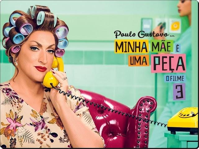 """FILME """"MINHA MÃE É UMA PEÇA 3"""" SE TORNA MAIOR BILHETERIA DO CINEMA NACIONAL"""