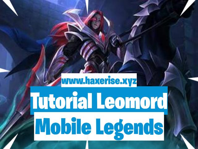 cara menggunakan leomord, guide leomord, build leomord, tutorial leomord