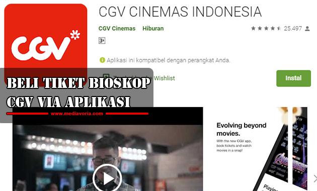 Beli Tiket Bioskop CGV Via Aplikasi