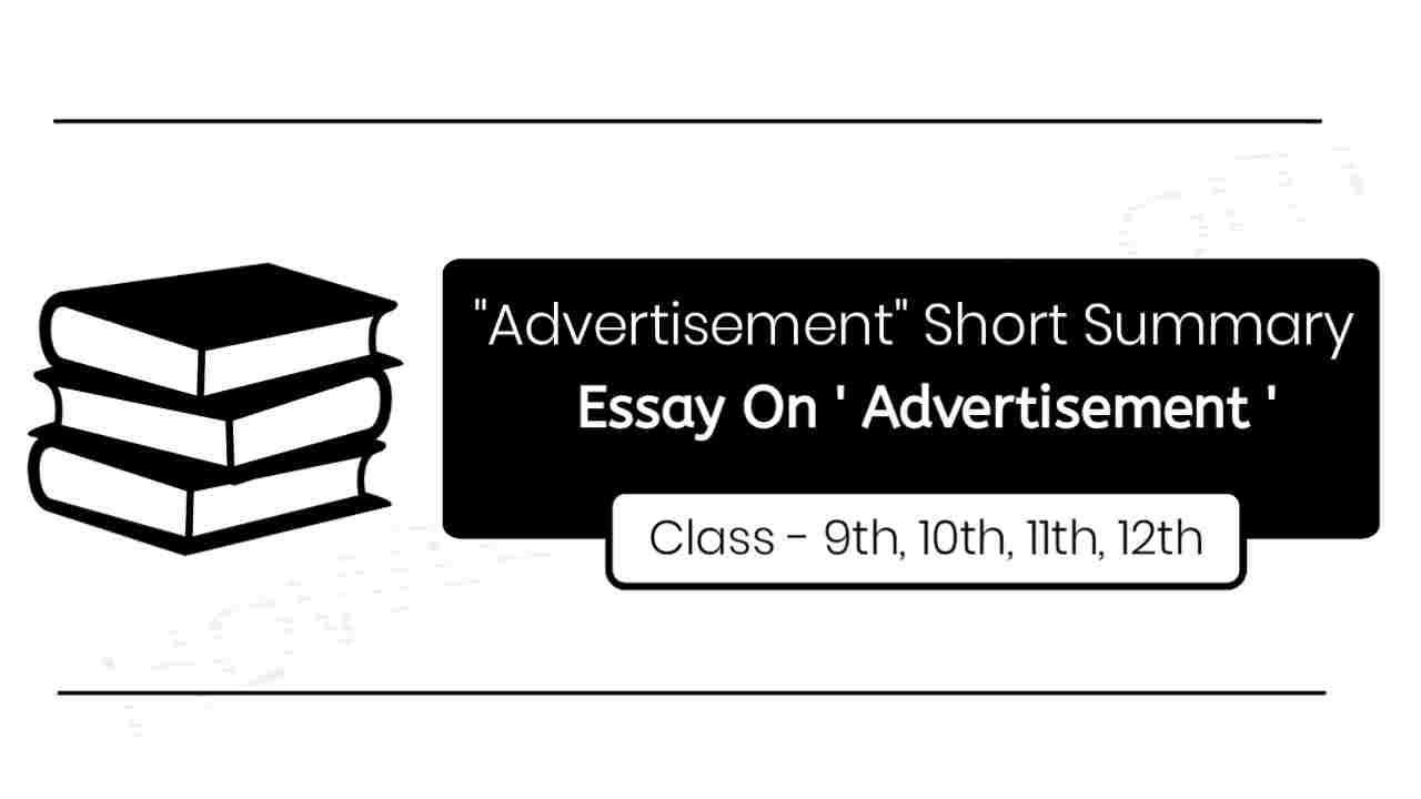 'Advertisements' Short Summary For Class 10, 11,12th