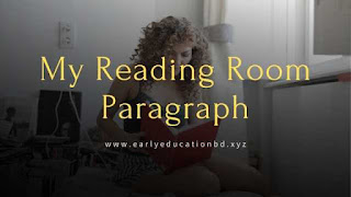 Short Paragraph on My Reading Room Updated in 2020