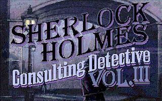 Videojuego Sherlock Holmes - Consulting Detective Vol. III