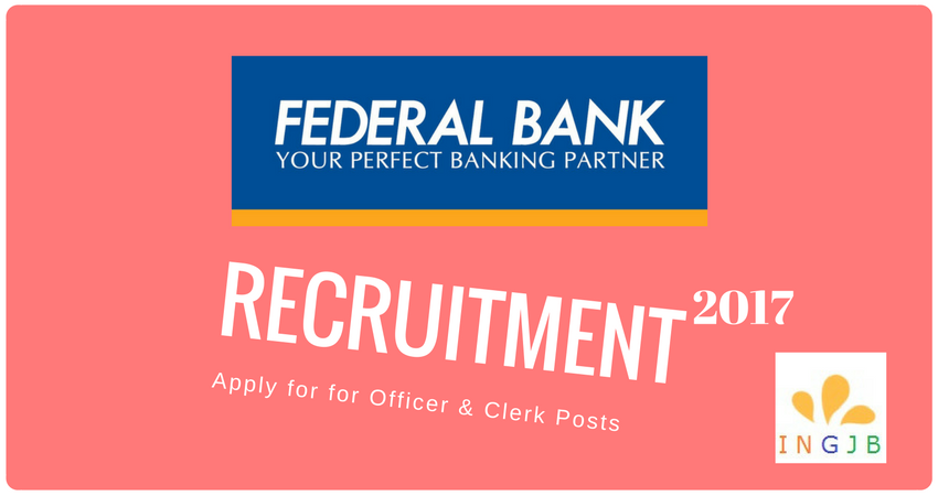 federal-bank-recruitment-2017-clerk-and-officer