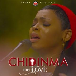 LYRICS: Chidinma - This Love